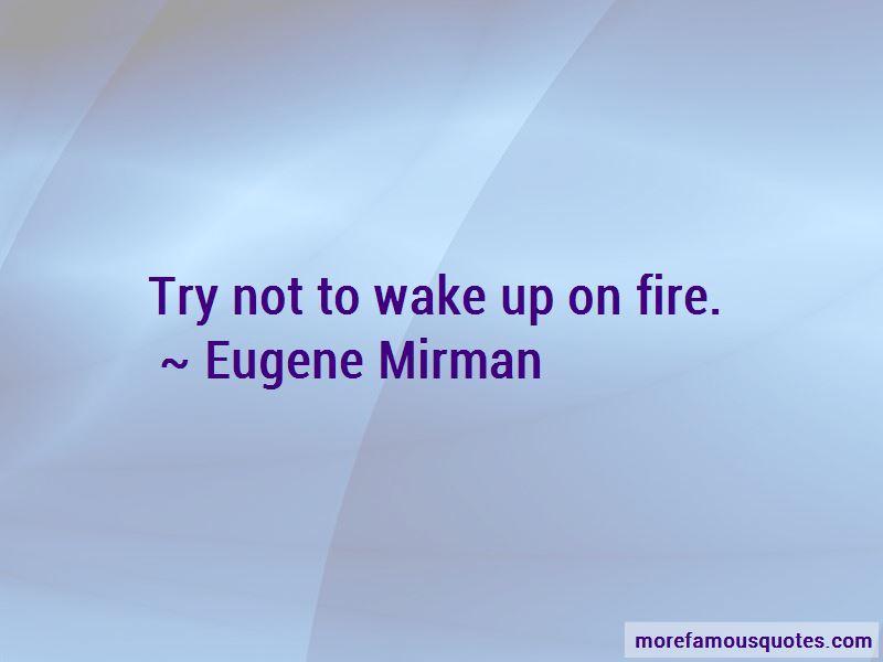 Eugene Mirman Quotes