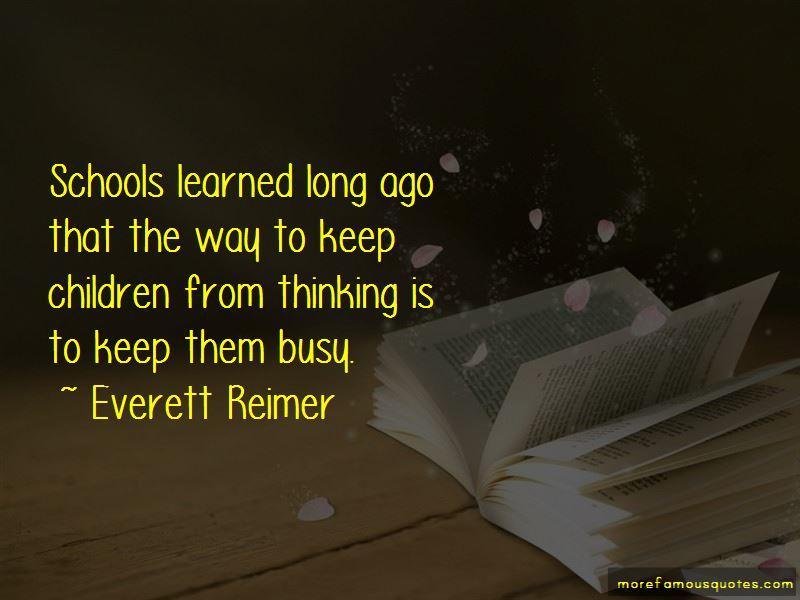 Everett Reimer Quotes