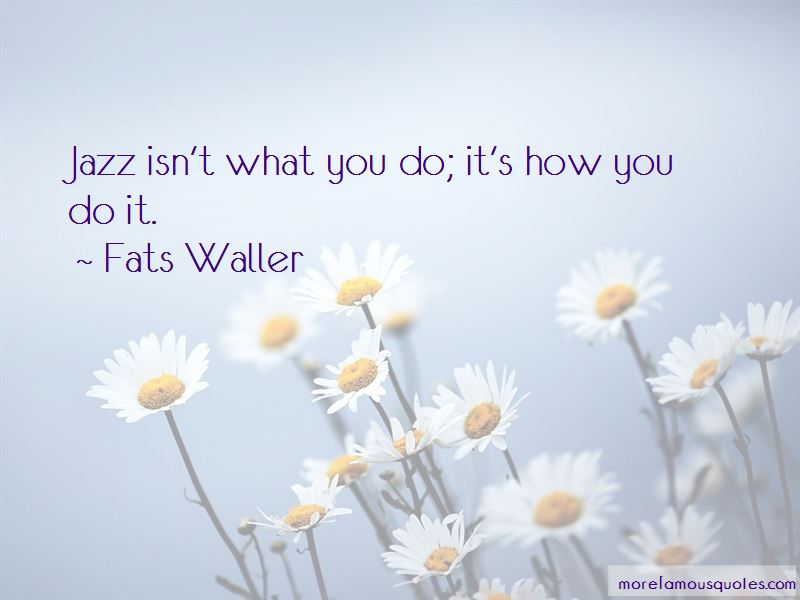 Fats Waller Quotes Pictures 3
