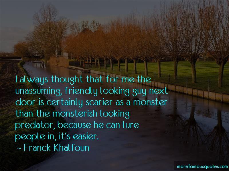 Franck Khalfoun Quotes