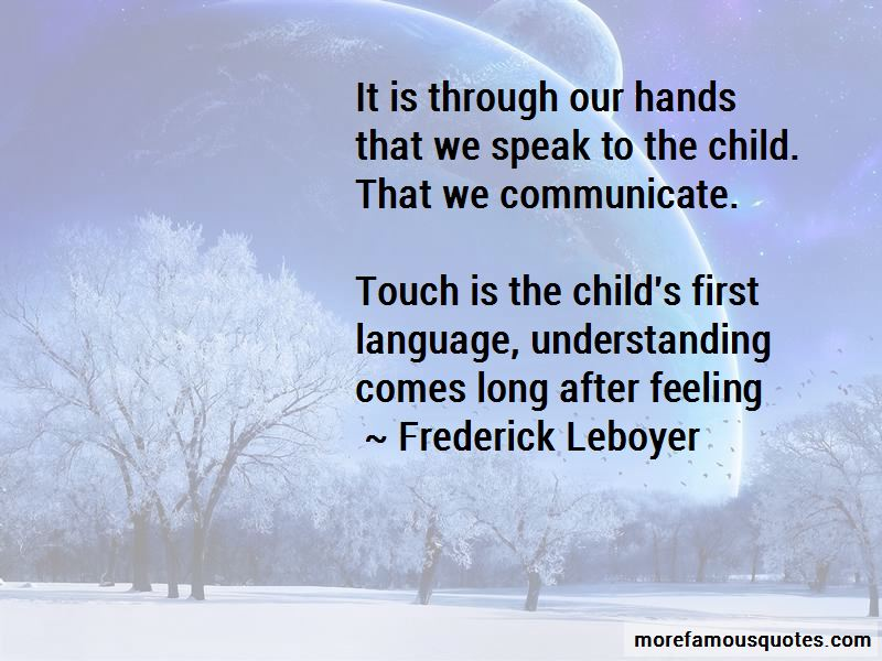 Frederick Leboyer Quotes Pictures 2