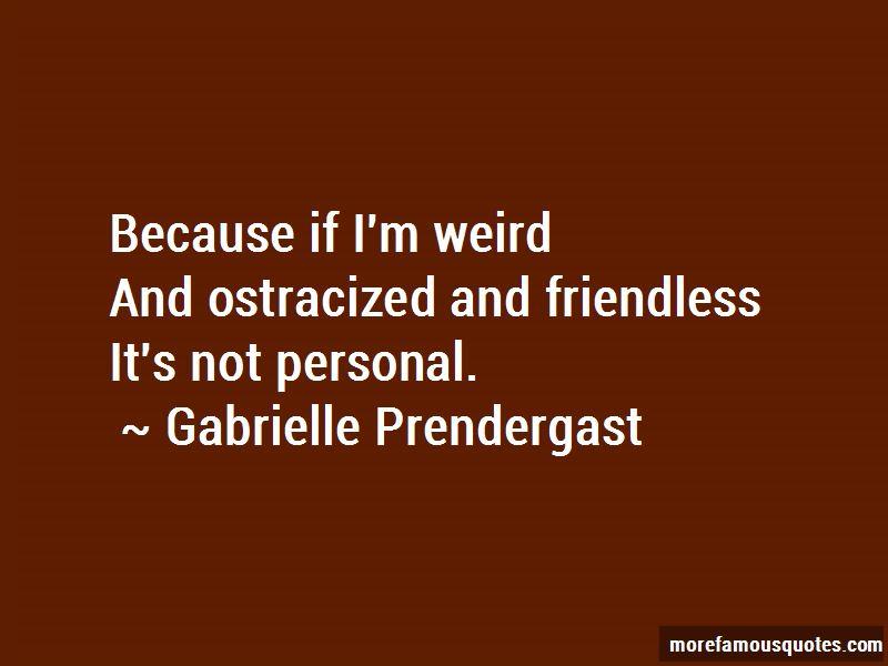 Gabrielle Prendergast Quotes Pictures 2