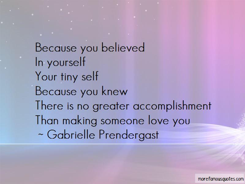 Gabrielle Prendergast Quotes