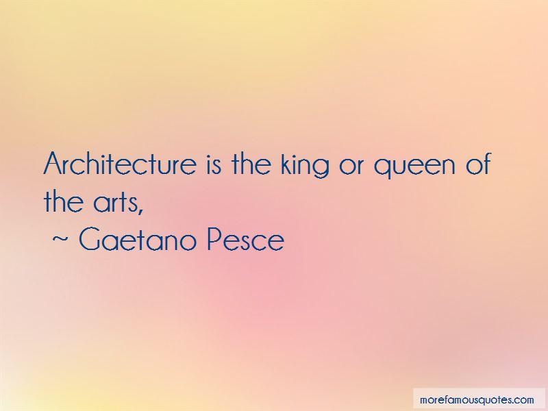 Gaetano Pesce Quotes Pictures 3