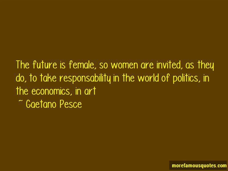Gaetano Pesce Quotes