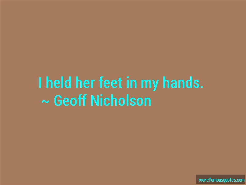 Geoff Nicholson Quotes Pictures 3