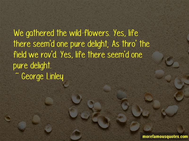 George Linley Quotes