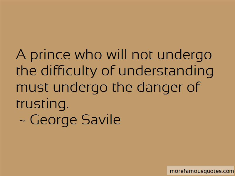George Savile Quotes Pictures 3