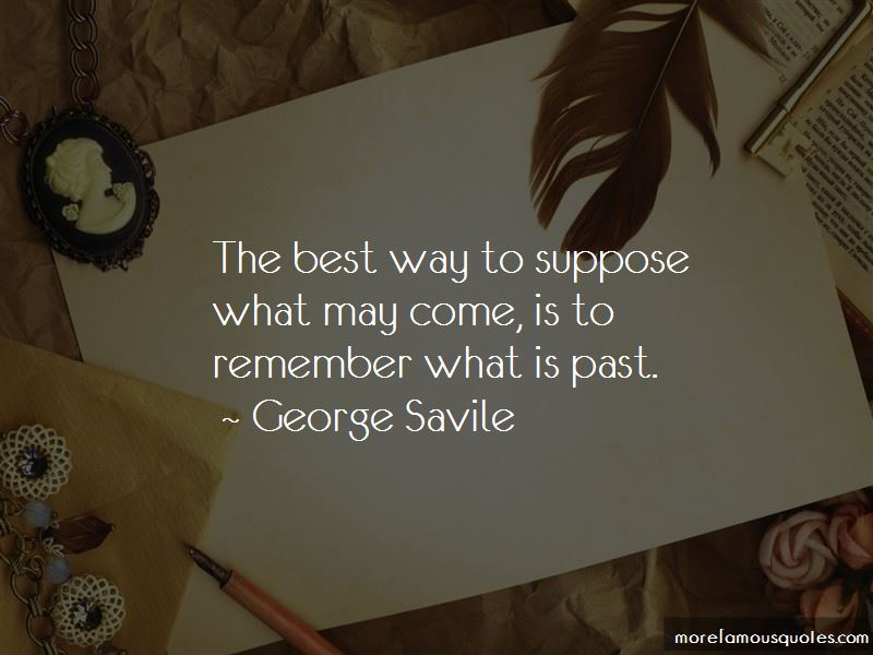 George Savile Quotes Pictures 4
