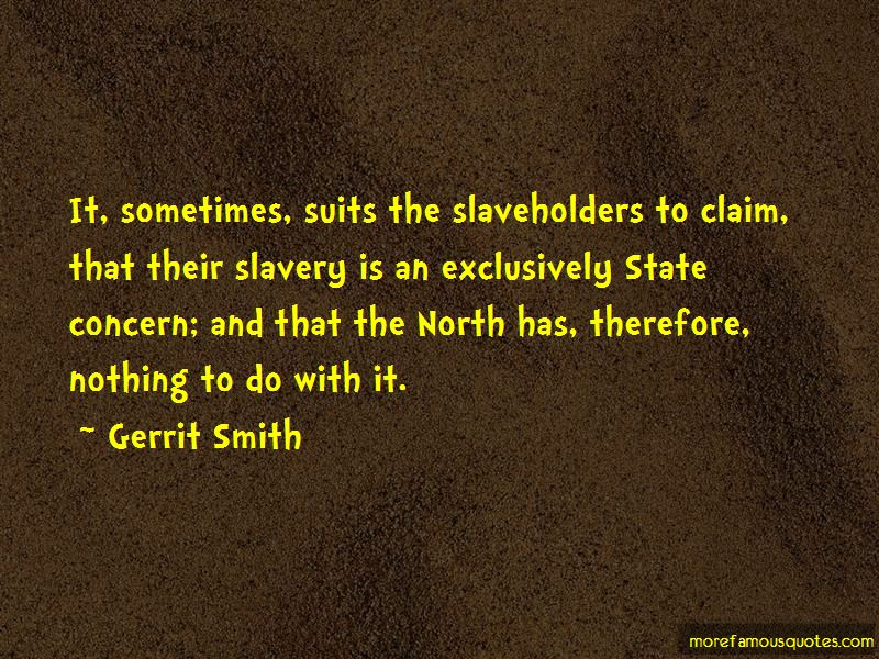 Gerrit Smith Quotes Pictures 4