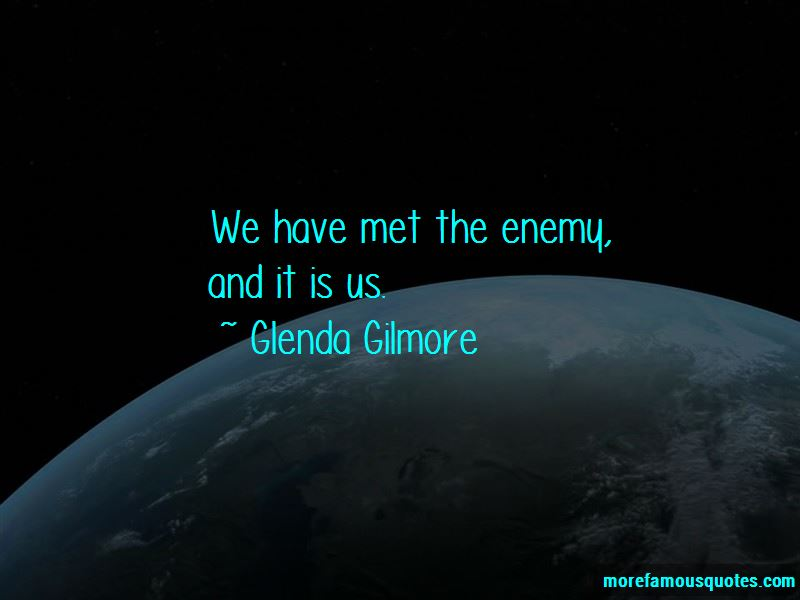 Glenda Gilmore Quotes