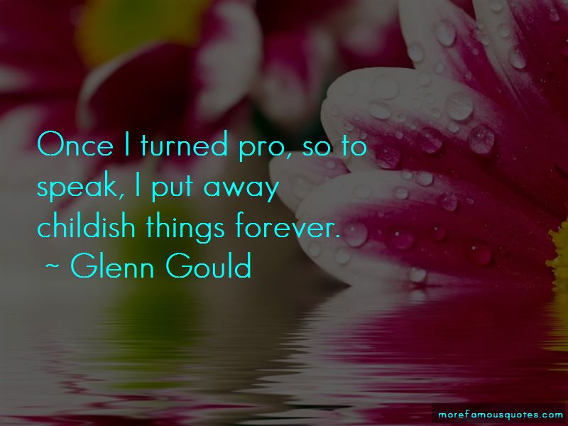 Glenn Gould Quotes Pictures 2