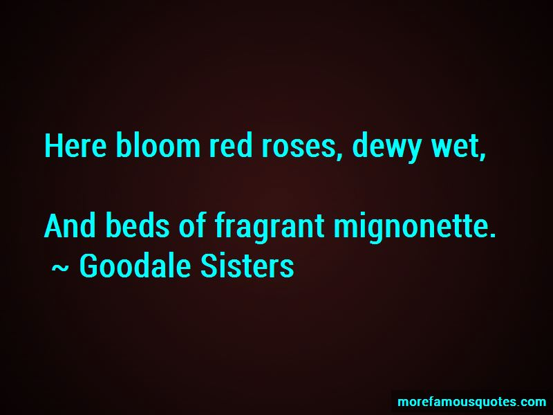 Goodale Sisters Quotes Pictures 2