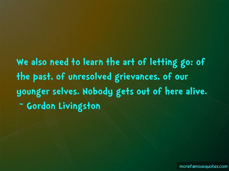Gordon Livingston Quotes Pictures 2