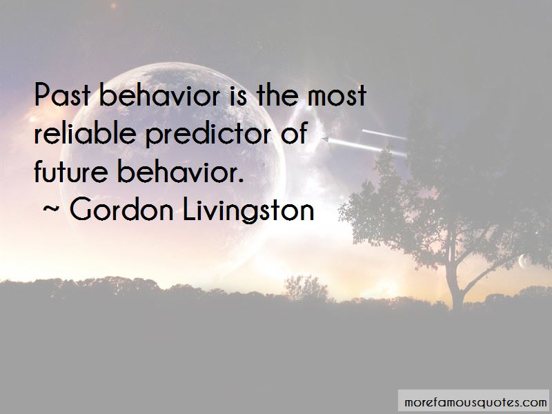 Gordon Livingston Quotes Pictures 3