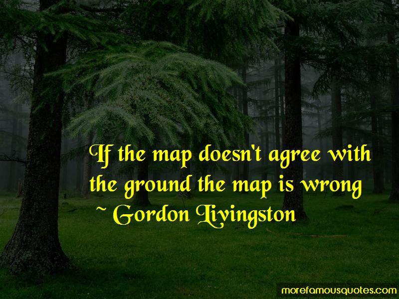 Gordon Livingston Quotes Pictures 4