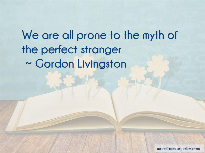 Gordon Livingston Quotes