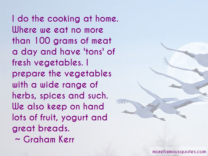 Graham Kerr Quotes Pictures 2