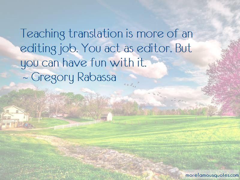 Gregory Rabassa Quotes