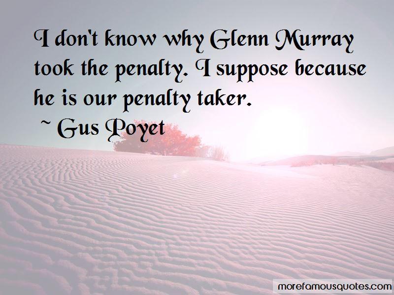 Gus Poyet Quotes