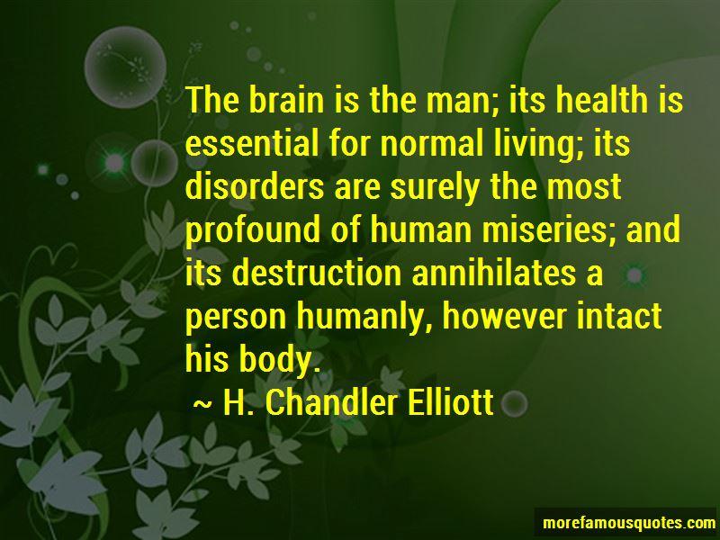 H. Chandler Elliott Quotes