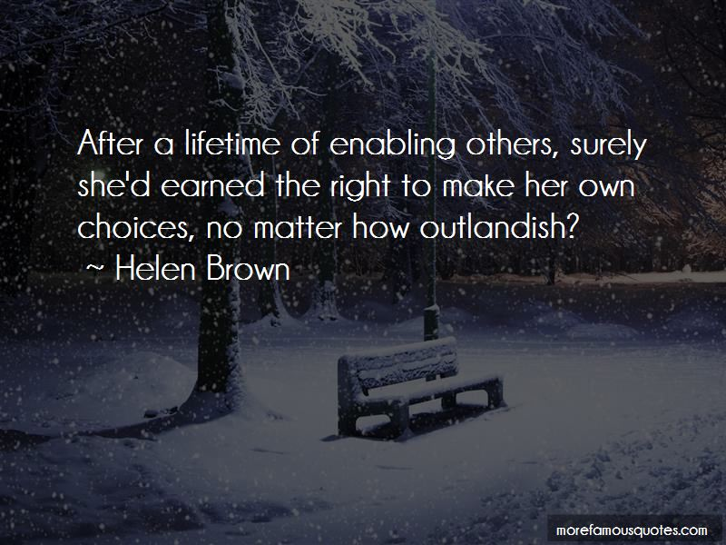 Helen Brown Quotes