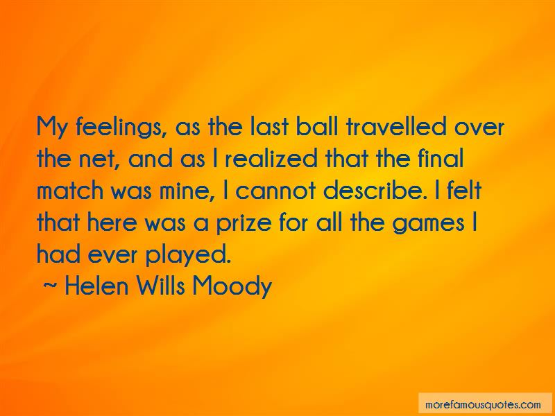 Helen Wills Moody Quotes Pictures 3