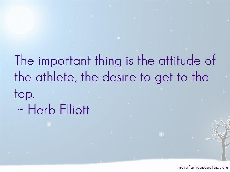 Herb Elliott Quotes Pictures 3