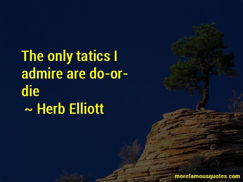 Herb Elliott Quotes Pictures 4