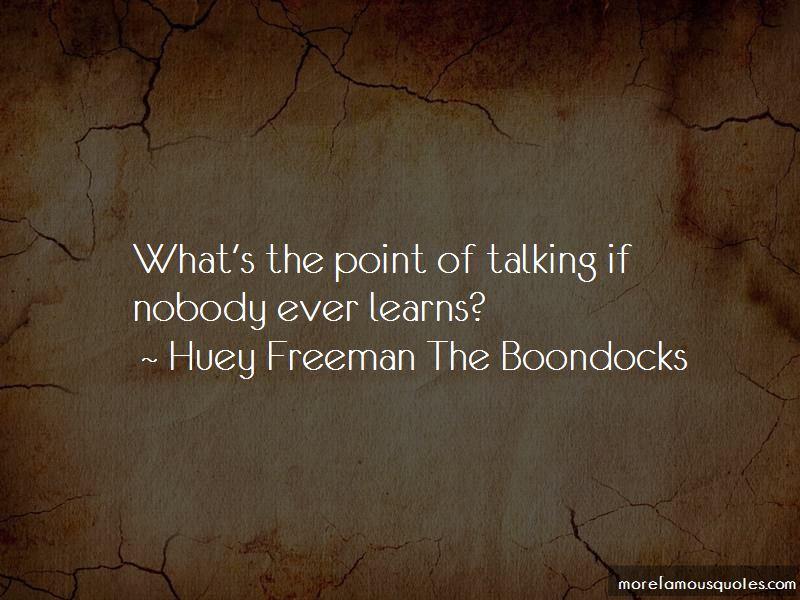 Huey Freeman The Boondocks Quotes Pictures 3