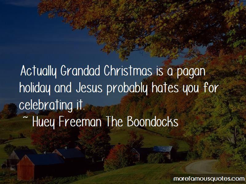 Huey Freeman The Boondocks Quotes