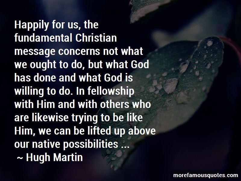 Hugh Martin Quotes Pictures 3