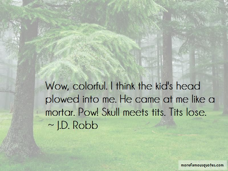 J.D. Robb Quotes Pictures 3