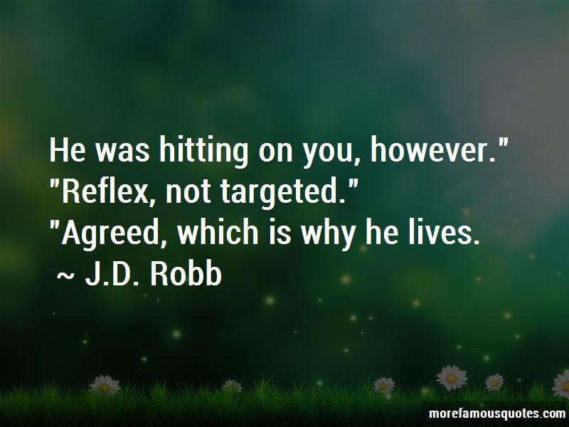 J.D. Robb Quotes