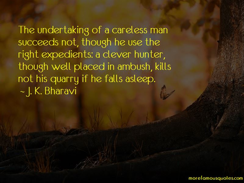 J. K. Bharavi Quotes