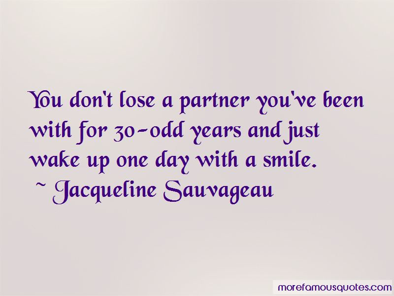 Jacqueline Sauvageau Quotes