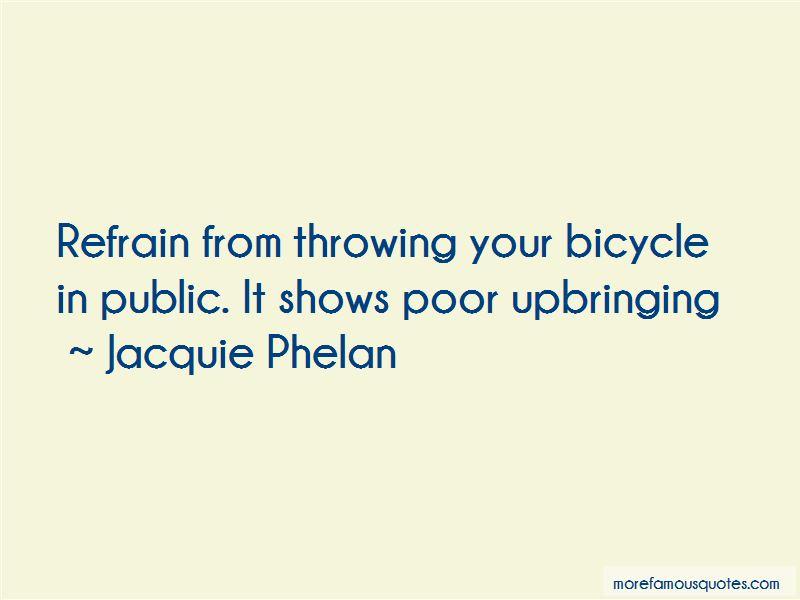 Jacquie Phelan Quotes Pictures 2