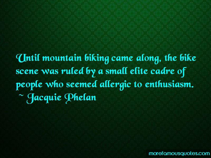 Jacquie Phelan Quotes