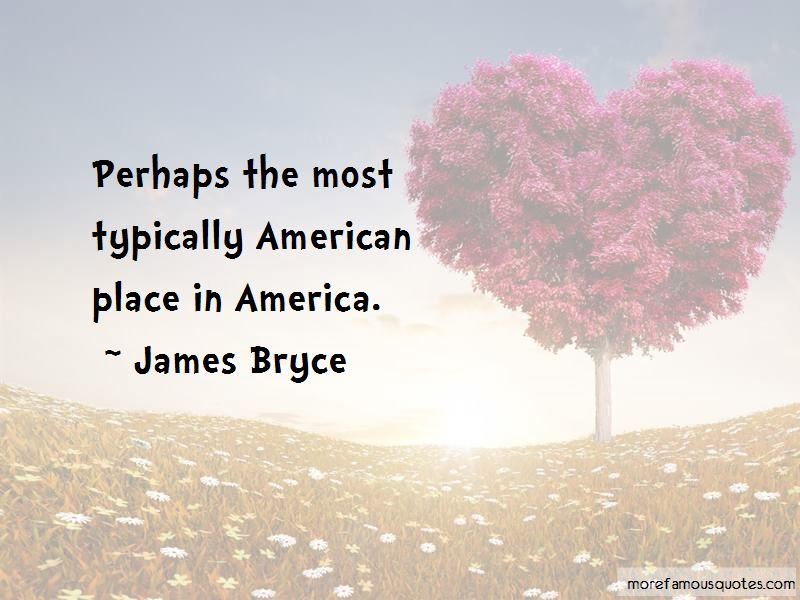 James Bryce Quotes