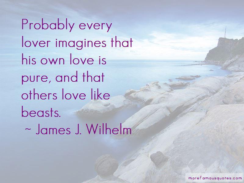 James J. Wilhelm Quotes