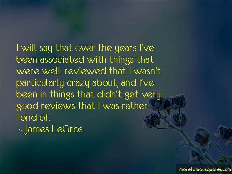 James LeGros Quotes Pictures 2