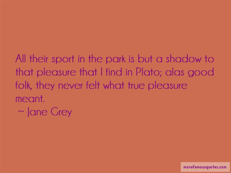 Jane Grey Quotes