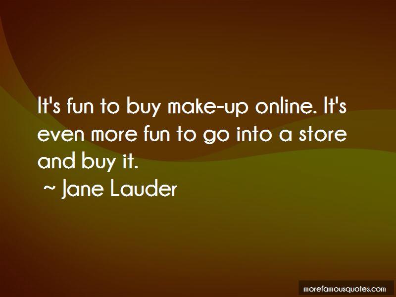 Jane Lauder Quotes Pictures 2