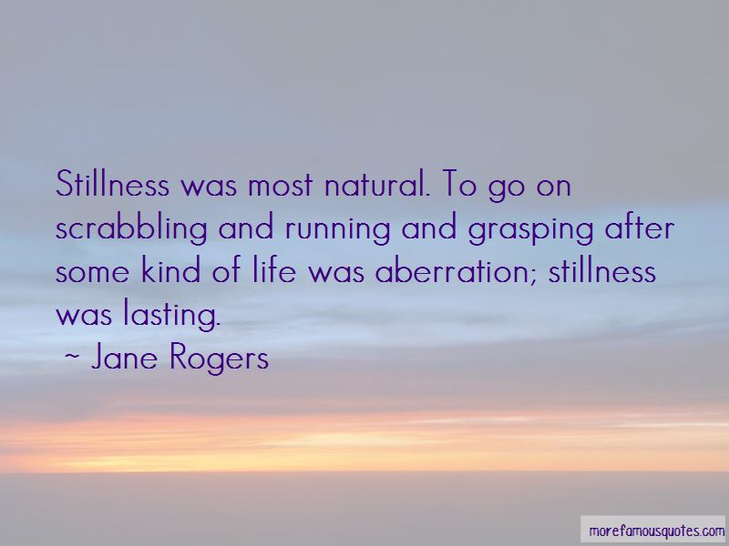 Jane Rogers Quotes Pictures 4