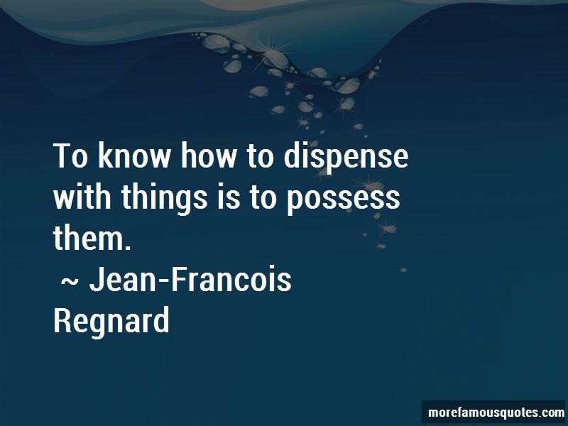 Jean-Francois Regnard Quotes