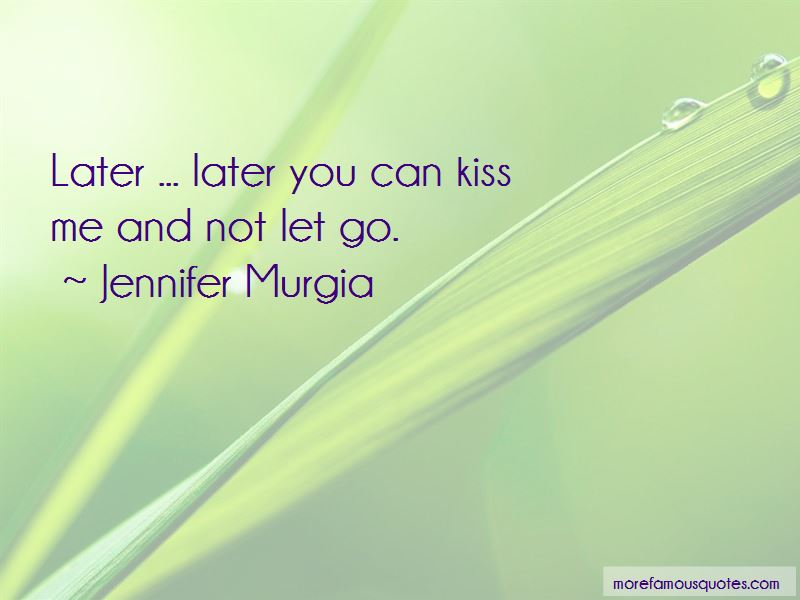 Jennifer Murgia Quotes Pictures 4