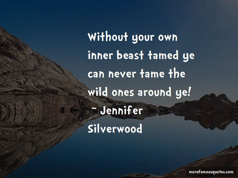 Jennifer Silverwood Quotes Pictures 2
