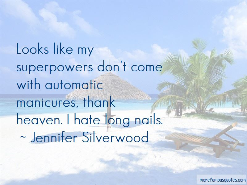 Jennifer Silverwood Quotes Pictures 3