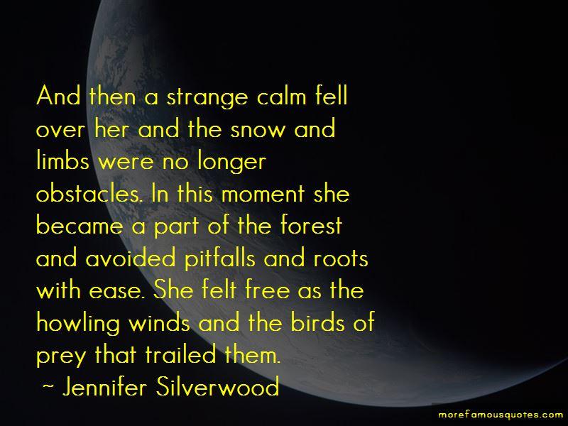 Jennifer Silverwood Quotes