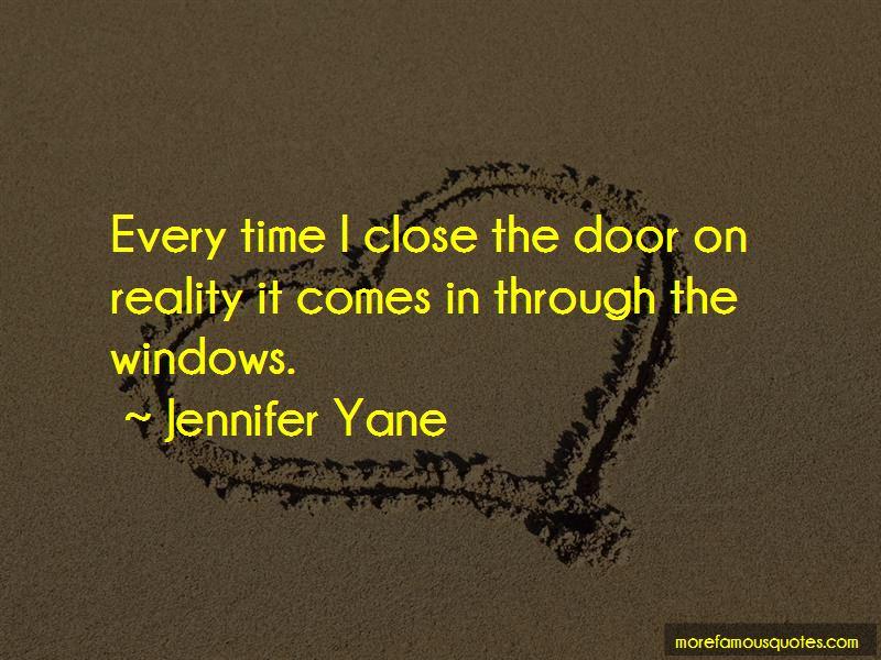 Jennifer Yane Quotes